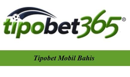 Tipobet Mobil Bahis