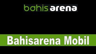 Bahisarena Mobil Bahis