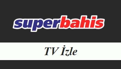 Süperbahis TV İzle