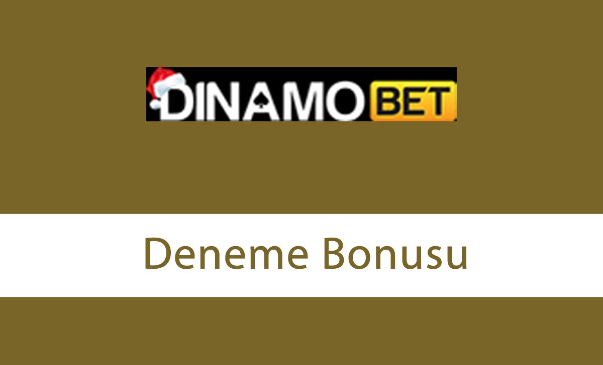 Dinamobet Deneme Bonusu