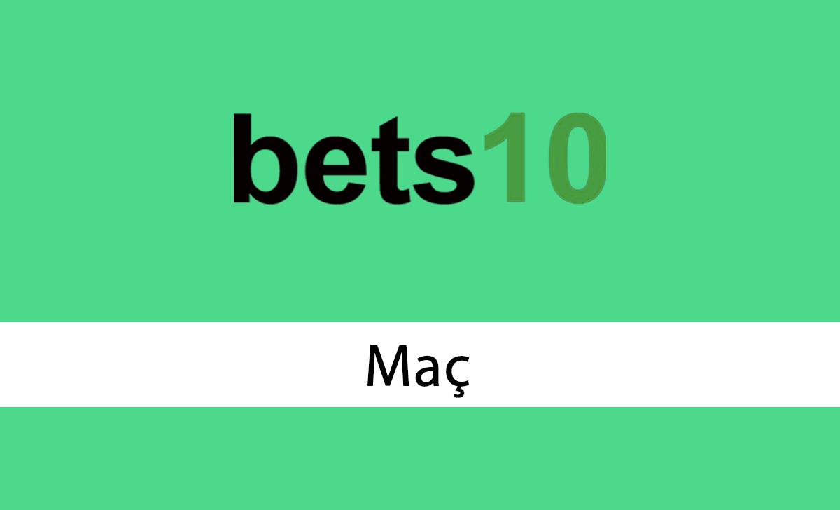 Bets10 Maç